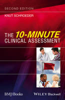 The 10-Minute Clinical Assessment by Knut Schroeder
