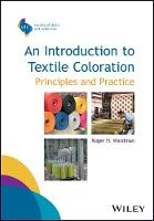 An Introduction to Textile Coloration Principles and Practice by Roger H Wardman