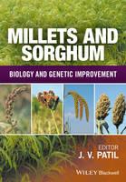 Millets and Sorghum Biology and Genetic Improvement by K. Sahayaraj, P. Selvaraj