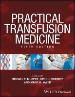 Practical Transfusion Medicine by Michael F. Murphy