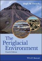 The Periglacial Environment by Hugh M. French