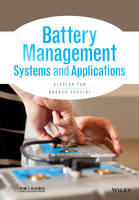 Battery Management Systems and Applications by Xiaojun Tan, Andrea Vezzini