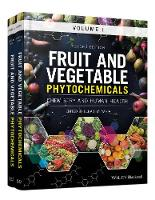 Fruit and Vegetable Phytochemicals Chemistry and Human Health, 2 Volumes by Elhadi M. Yahia