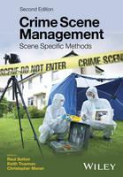 Crime Scene Management Scene Specific Methods by Raul Sutton