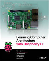 Learning Computer Architecture with Raspberry Pi (Us) by Upton
