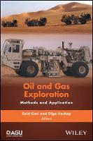 Oil and Gas Exploration Methods and Application by Said Gaci