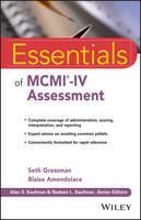 Essentials of MCMI-IV Assessment by Seth D. Grossman, Blaise Amendolace