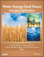 Water-Energy-Food Nexus Principles and Practices by P. Abdul Salam
