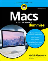 Macs For Seniors For Dummies by Mark L. (Columbia, Missouri) Chambers
