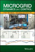 Microgrid Dynamics and Control by Hassan Bevrani, Bruno Francois, Toshifumi Ise