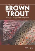 Brown Trout Biology, Ecology and Management by Javier Lobon-Cervia