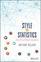 Style & Statistics The Art of Retail Analytics by Brittany Bullard