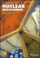 Fundamentals of Nuclear Engineering by Brent J. Lewis, E. Nihan Onder, Andrew A. Prudil