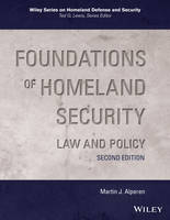 Foundations of Homeland Security Law and Policy by Martin J. Alperen