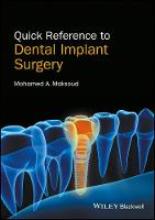 Quick Reference to Dental Implant Surgery by Mohamed A. Maksoud