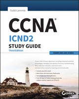 CCNA ICND2 Study Guide Exam 200-105 by Todd Lammle