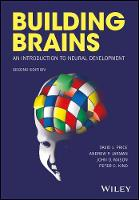 Building Brains An Introduction to Neural Development by David J. Price, Andrew P. Jarman, John O. Mason, Peter C. Kind