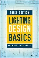 Lighting Design Basics by Mark Karlen, Christina Spangler, James R. Benya