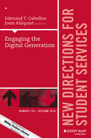 Engaging the Digital Generation New Directions for Student Services by Edmund T. Cabellon