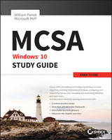 MCSA Windows 10 Study Guide Exam 70-698 by William Panek