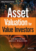Asset Valuation for Value Investors by Lauren Rudd, John C. Wiginton