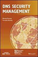 DNS Security Management by Michael Dooley, Timothy Rooney