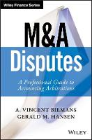 M&A Disputes A Professional Guide to Accounting Arbitrations by Vincent Biemans, Gerald M. Hansen