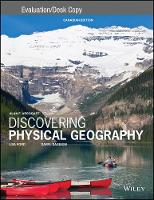 Discovering Physical Geography Evaluation Copy by Alan F. Arbogast, Daryl Dagesse, Lisa Ford