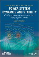 Power System Dynamics and Stability With Synchrophasor Measurement and Power System Toolbox by Peter W. Sauer, M. A. Pai, Joe H. Chow