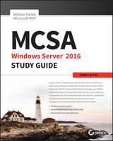 MCSA Windows Server 2016 Study Guide: Exam 70-741 by William Panek