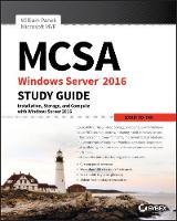 MCSA Windows Server 2016 Study Guide: Exam 70-740 by William Panek