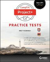 CompTIA Project+ Practice Tests Exam PK0-004 by Brett Feddersen