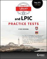 Comptia Linux+ and Lpic Practice Tests by Steve Suehring
