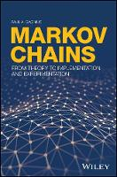 Markov Chains From Theory to Implementation and Experimentation by Paul A. Gagniuc