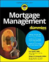 Mortgage Management For Dummies by Eric Tyson, Robert S. Griswold