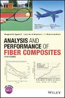 Analysis and Performance of Fiber Composites by Bhagwan D. Agarwal, Lawrence J. Broutman, K. Chandrashekhara