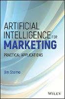 Artificial Intelligence for Marketing Practical Applications by Jim Sterne