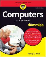 Computers For Seniors For Dummies by Nancy C. Muir