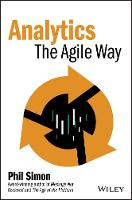 Analytics The Agile Way by Phil Simon