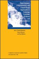 Experimental, Corpus-based and Computational Approaches to Language Learning Evidence and Interpretation by Patrick Rebuschat