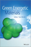 Green Energetic Materials by Tore Brinck