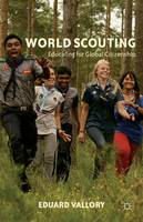 World Scouting Educating for Global Citizenship by Eduard Vallory
