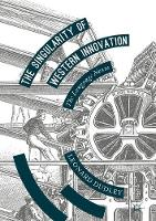 The Singularity of Western Innovation The Language Nexus by Leonard Dudley