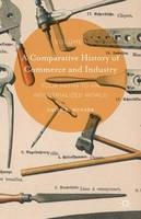 A A Comparative History of Commerce and Industry by David E. McNabb