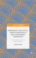 Migrants' Participation in Exclusionary Contexts From Subcultures to Radicalization by Katia Pilati