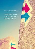 Coping and the Challenge of Resilience by Erica Frydenberg