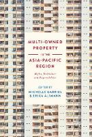 Multi-Owned Property in the Asia-Pacific Region Rights, Restrictions and Responsibilities by Michelle Gabriel