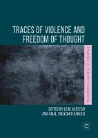 Traces of Violence and Freedom of Thought by Lene Auestad