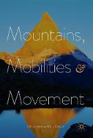 Mountains, Mobilities and Movement by Christos Kakalis