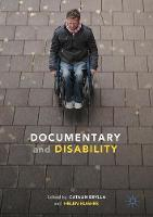 Documentary and Disability by Catalin Brylla